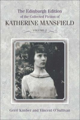 Edinburgh Edition of the Collected Fiction of Katherine Mansfield, 1916--1922   2012 9780748642755 Front Cover
