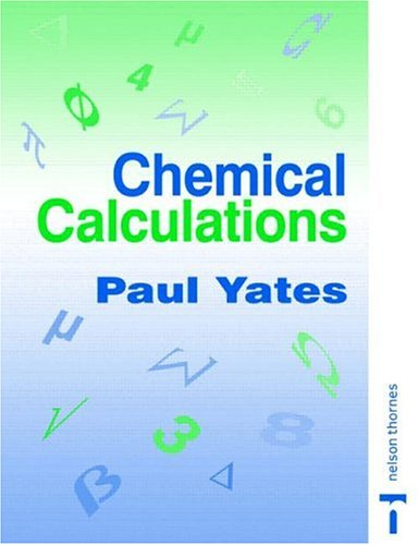Chemical Calculations  2nd 1997 (Revised) 9780748770755 Front Cover