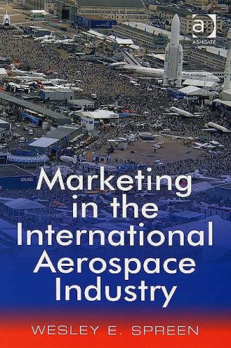 Marketing in the International Aerospace Industry   2007 edition cover