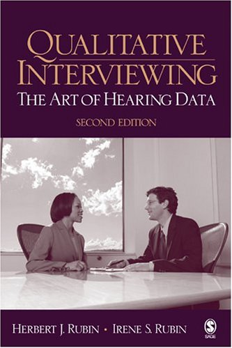 Qualitative Interviewing The Art of Hearing Data 2nd 2005 (Revised) edition cover