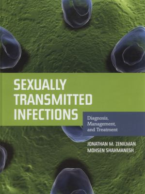 Sexually Transmitted Infections Diagnosis, Management, and Treatment  2012 (Revised) 9780763786755 Front Cover