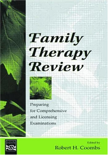 Family Therapy Review Preparing for Comprehensive and Licensing Examinations  2004 edition cover