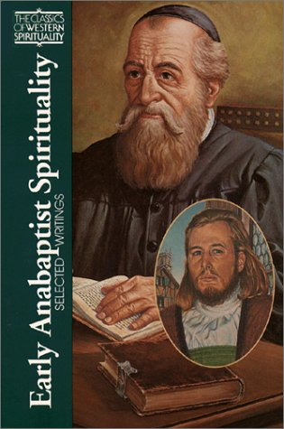 Early Anabaptist Spirituality Selected Writings N/A edition cover