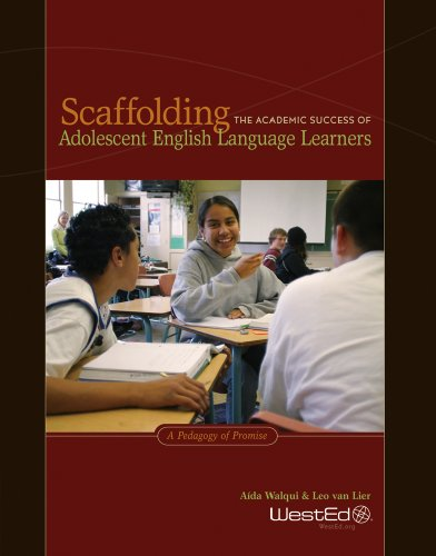 Scaffolding the Academic Success of Adolescent English Language Learners A Pedagogy of Promise N/A edition cover
