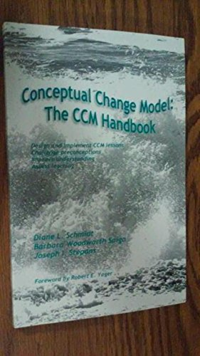 Conceptual Change Model The CCM Handbook  2006 9780964996755 Front Cover