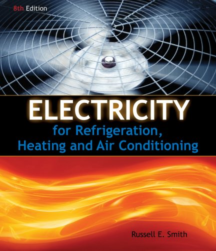 Electricity for Refrigeration, Heating and Air Conditioning  8th 2011 edition cover