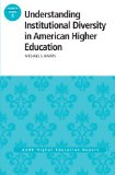 Understanding Institutional Diversity in American Higher Education   2013 9781118802755 Front Cover