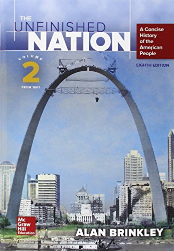 Unfinished Nation: A Concise History of the American People - Volume 2 8th 2015 9781259284755 Front Cover