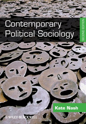 Contemporary Political Sociology Globalization, Politics and Power 2nd 2010 edition cover