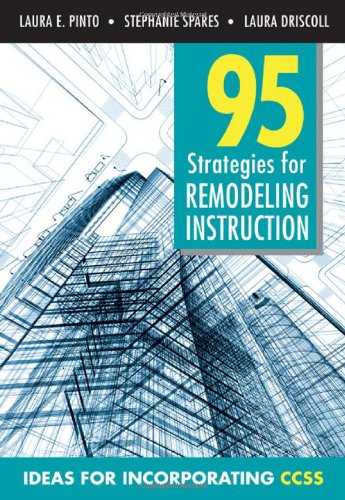 95 Strategies for Remodeling Instruction Ideas for Incorporating CCSS  2012 9781452218755 Front Cover