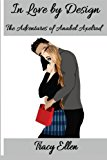 In Love by Design The Adventures of Anabel Axelrod N/A 9781492368755 Front Cover