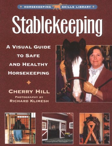 Stablekeeping A Visual Guide to Safe and Healthy Horsekeeping  2000 edition cover
