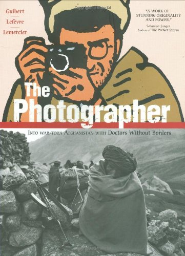 Photographer Into War-Torn Afghanistan with Doctors Without Borders  2009 edition cover