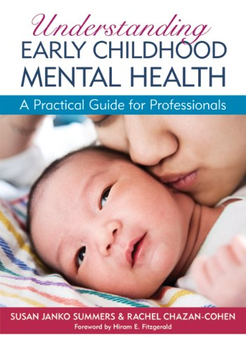 Understanding Early Childhood Mental Health A Practical Guide for Professionals  2011 9781598570755 Front Cover