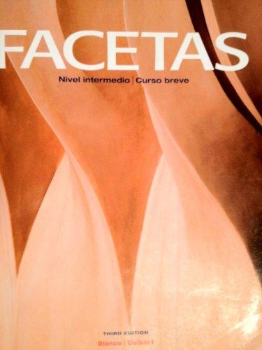 Facetas Nivel Intermedio Curso Breve 3rd 2012 (Student Manual, Study Guide, etc.) edition cover