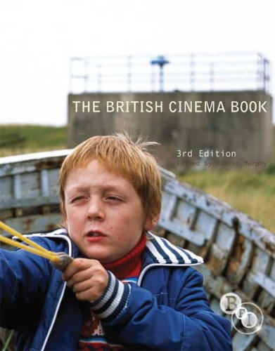 British Cinema Book  3rd 2009 (Revised) 9781844572755 Front Cover