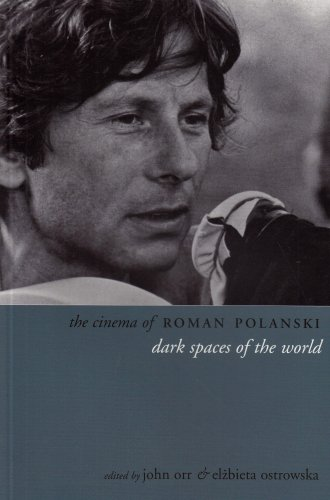 Cinema of Roman Polanski Dark Spaces of the World  2006 edition cover