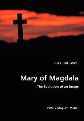 Mary of Magdala:   2008 9783836436755 Front Cover