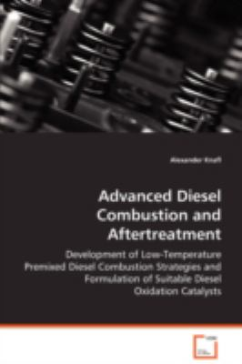 Advanced Diesel Combustion and Aftertreatment   2008 9783836465755 Front Cover