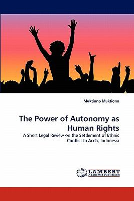 Power of Autonomy As Human Rights N/A 9783843353755 Front Cover