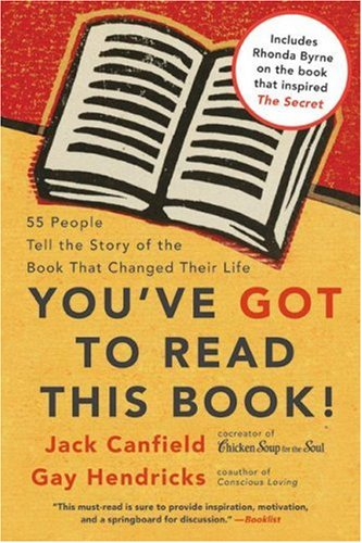 You've Got to Read This Book! 55 People Tell the Story of the Book That Changed Their Life  2007 edition cover