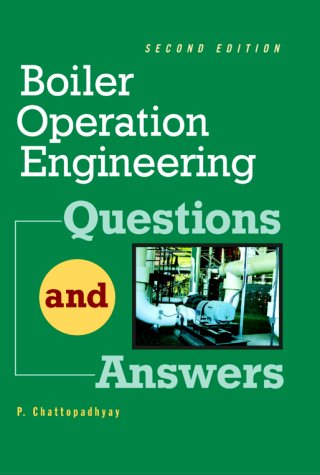 Boiler Operation Engineering Questions and Answers  2nd 2001 (Revised) edition cover
