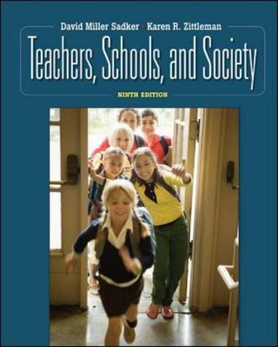 Teachers, Schools and Society  9th 2010 9780073378756 Front Cover