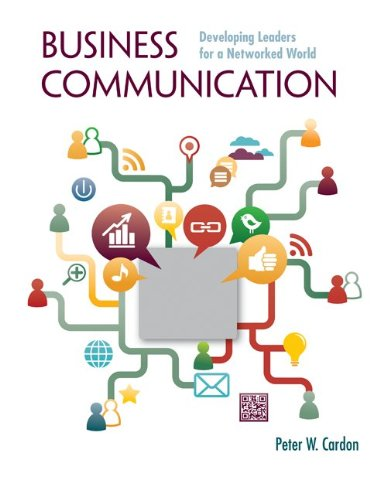 Business Communication: Developing Leaders for a Networked World with ConnectPlus   2014 edition cover