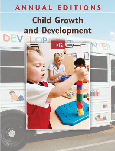 Child Growth and Development 11/12  18th 2011 (Annual) 9780078050756 Front Cover