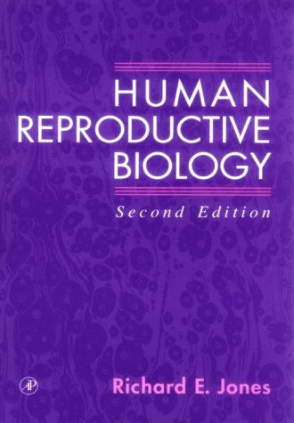 Human Reproductive Biology  2nd 1997 (Revised) 9780123897756 Front Cover