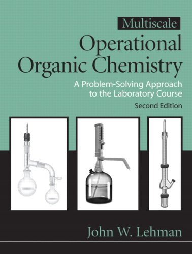 Multiscale Operational Organic Chemistry A Problem Solving Approach to the Laboratory 2nd 2009 edition cover