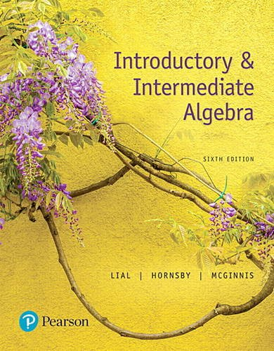 Introductory and Intermediate Algebra  6th 2018 9780134493756 Front Cover