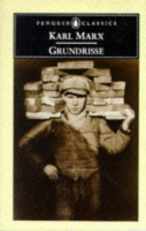 Grundrisse Foundations of the Critique of Political Economy  1993 edition cover