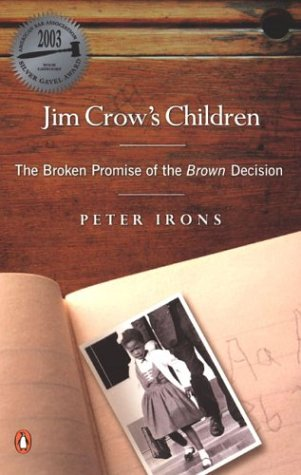 Jim Crow's Children The Broken Promise of the Brown Decision N/A edition cover