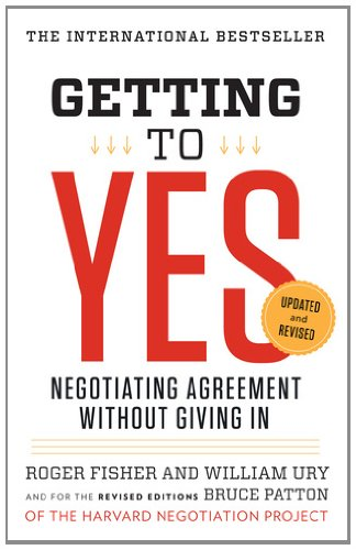 Getting to Yes Negotiating Agreement Without Giving In 3rd 2011 (Revised) edition cover
