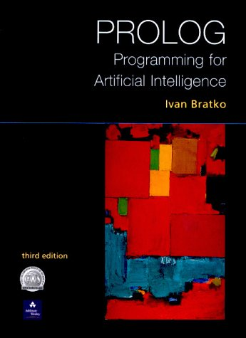 Prolog Programming for Artificial Intelligence  3rd 2001 (Revised) 9780201403756 Front Cover
