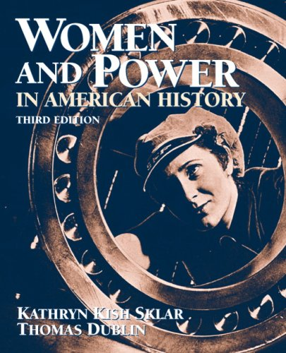 Women and Power in American History  3rd 2009 edition cover