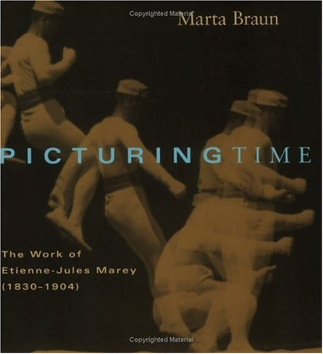 Picturing Time The Work of Etienne-Jules Marey (1830-1904)  1994 9780226071756 Front Cover