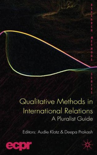 Qualitative Methods in International Relations A Pluralist Guide  2008 edition cover