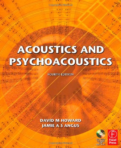 Acoustics and Psychoacoustics  4th 2010 (Revised) edition cover