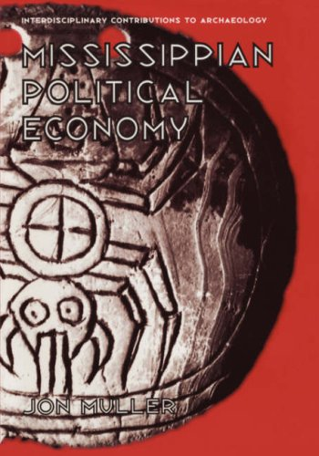 Mississippian Political Economy   1997 9780306456756 Front Cover