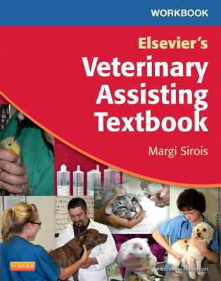 Workbook for Elsevier's Veterinary Assisting Textbook   2012 edition cover