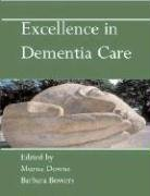 Excellence in Dementia Care Research into Practice  2008 9780335223756 Front Cover