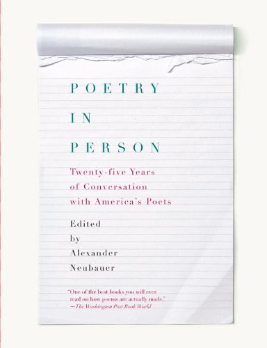 Poetry in Person Twenty-Five Years of Conversation with America's Poets  2011 9780375711756 Front Cover