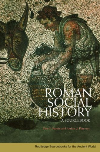 Roman Social History A Sourcebook  2008 edition cover