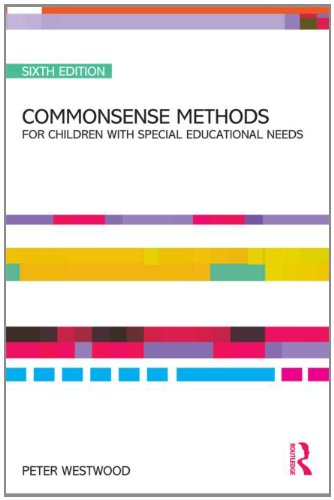 Commonsense Methods for Children with Special Educational Needs  6th 2011 (Revised) edition cover