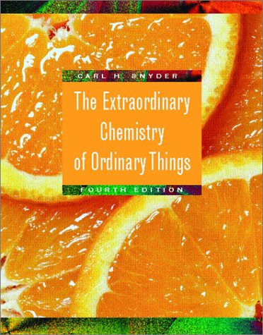 Extraordinary Chemistry of Ordinary Things  4th 2003 (Revised) edition cover