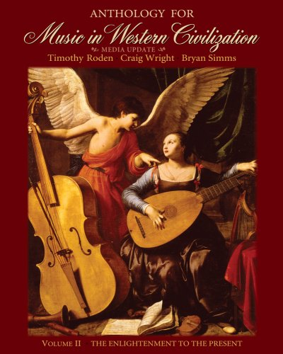 Anthology for Music in Western Civilization, Volume II   2010 9780495572756 Front Cover