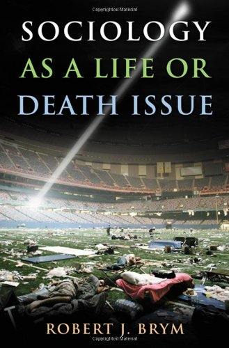 Sociology as a Life or Death Issue   2009 edition cover