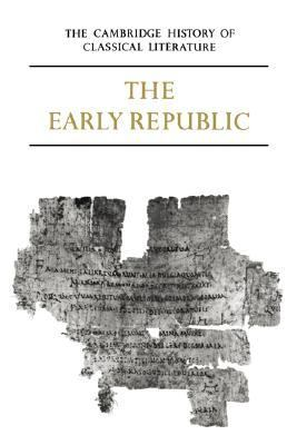 Latin Literature The Early Republic  1983 9780521273756 Front Cover